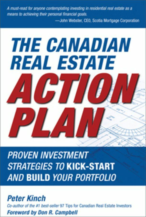 The Canadian Real Estate Action Plan: Proven Investment Strategies to Kick Start and Build Your Portfolio EB9780470159231