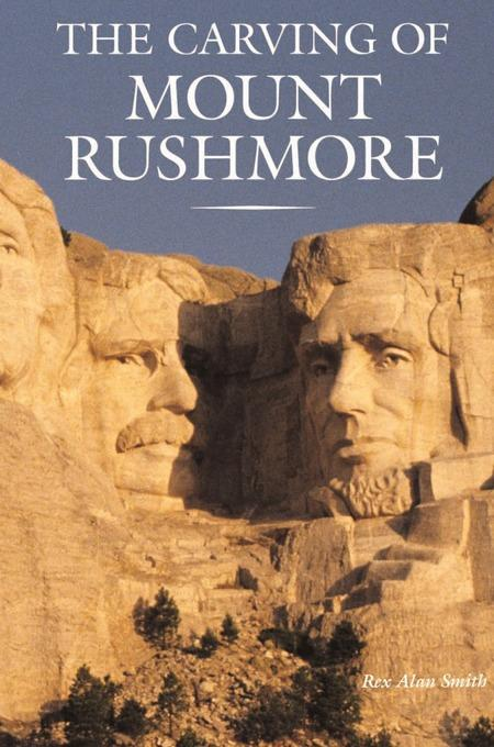 The Carving of Mount Rushmore EB9780789260086