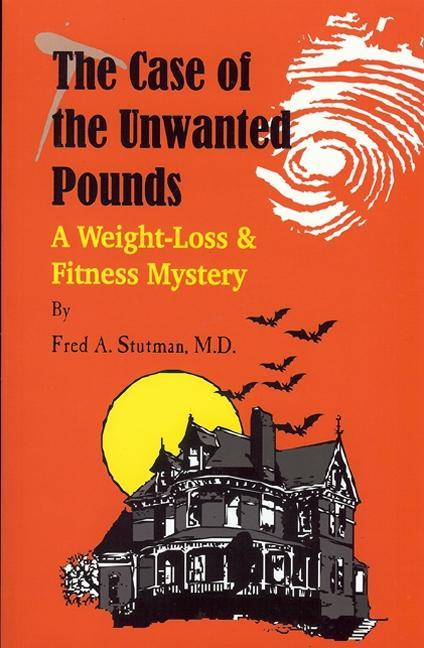 The Case of the Unwanted Pounds EB9780934232319