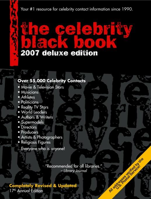 The Celebrity Black Book 2007: Over 55,000 Accurate Celebrity Addresses for Fans, Businesses & Nonprofits EB9780970709554