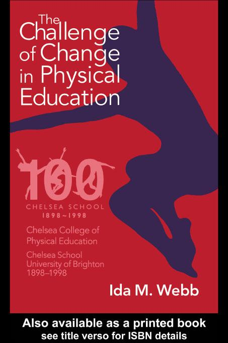 The Challenge of Change in Physical Education EB9780203795705