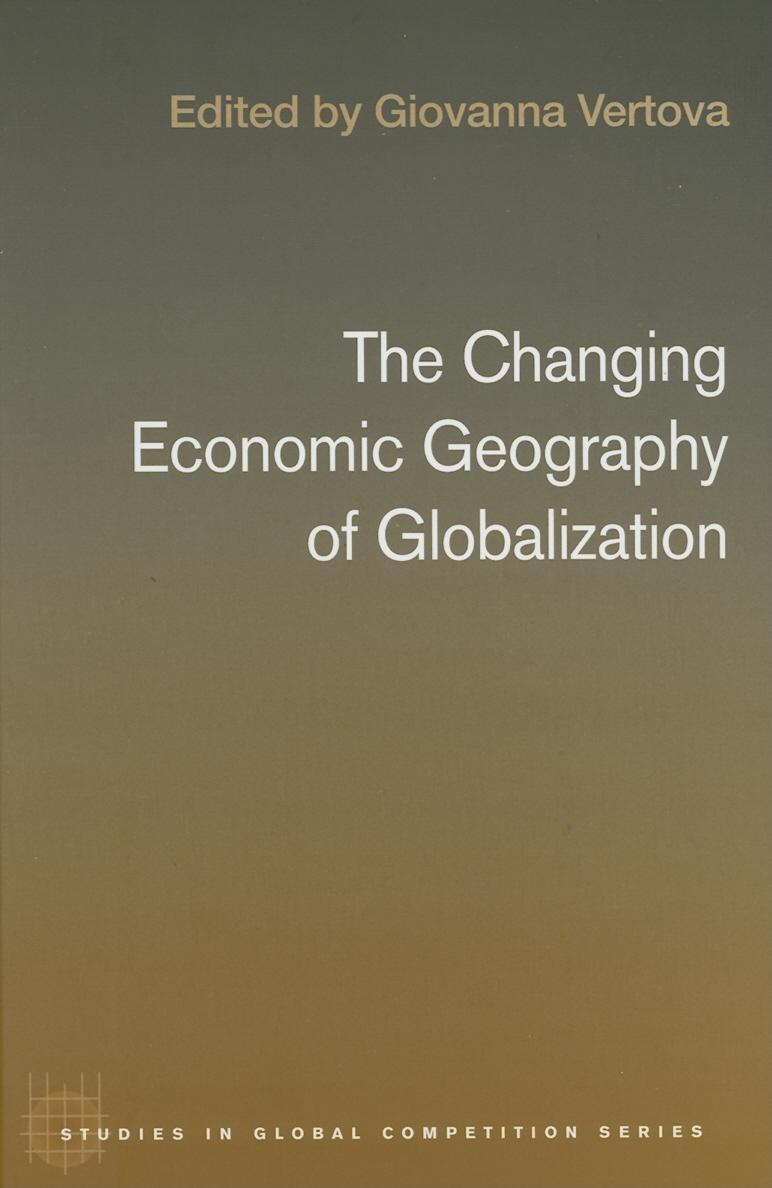 The Changing Economic Geography of Globalization