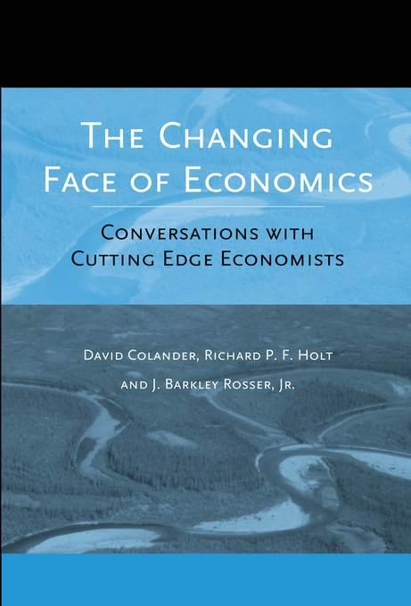 The Changing Face of Economics: Conversations with Cutting Edge Economists EB9780472024797