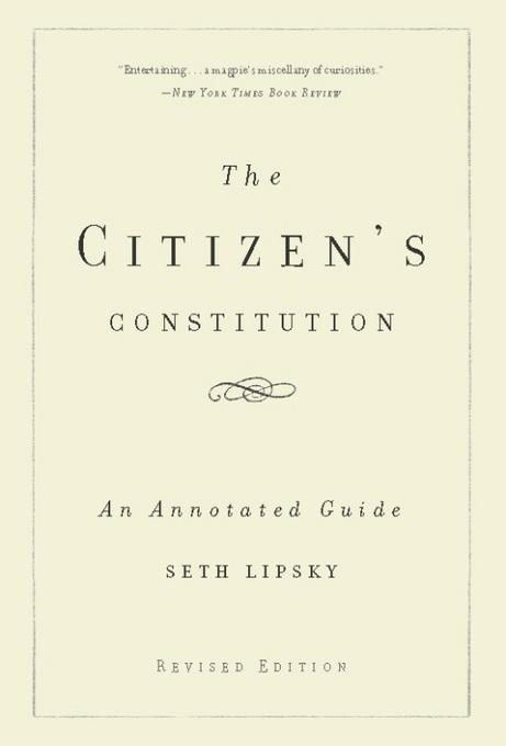 The Citizen's Constitution: An Annotated Guide EB9780465024308