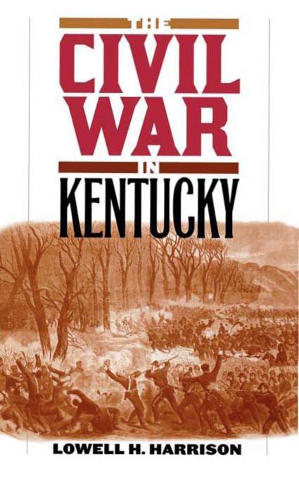 The Civil War in Kentucky EB9780813139401