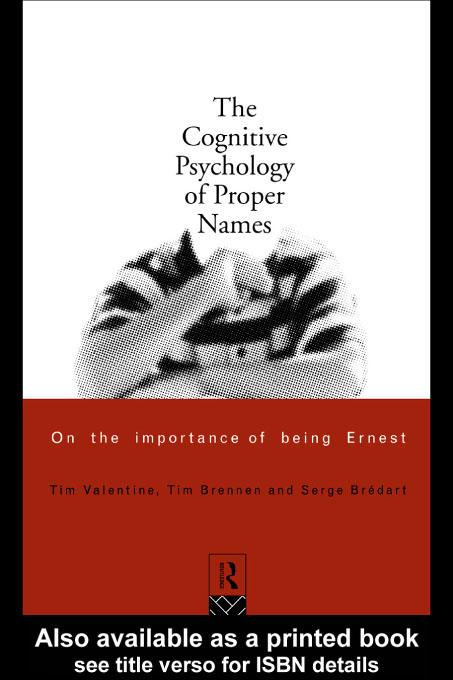 The Cognitive Psychology of Proper Names EB9780203178935