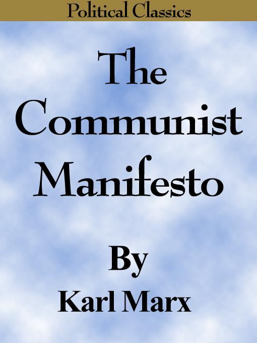 The Communist Manifesto (Political Classics) EB9780977050581