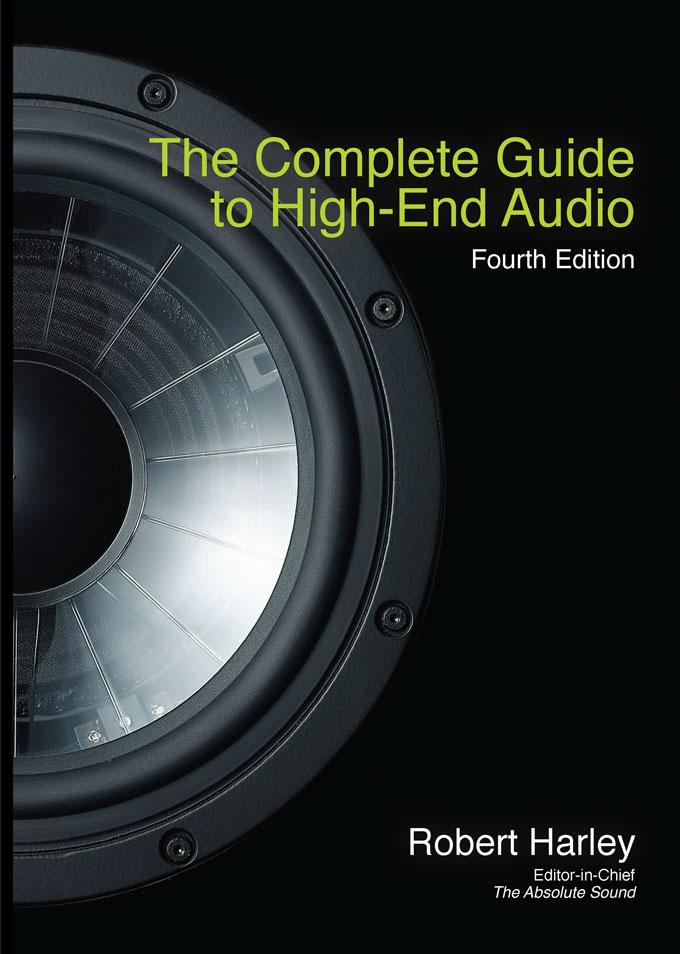 The Complete Guide to High-End Audio EB9780978649333