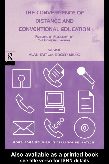 The Convergence of Distance and Conventional Education EB9780203203033