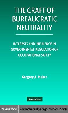 The Craft of Bureaucratic Neutrality EB9780511282966