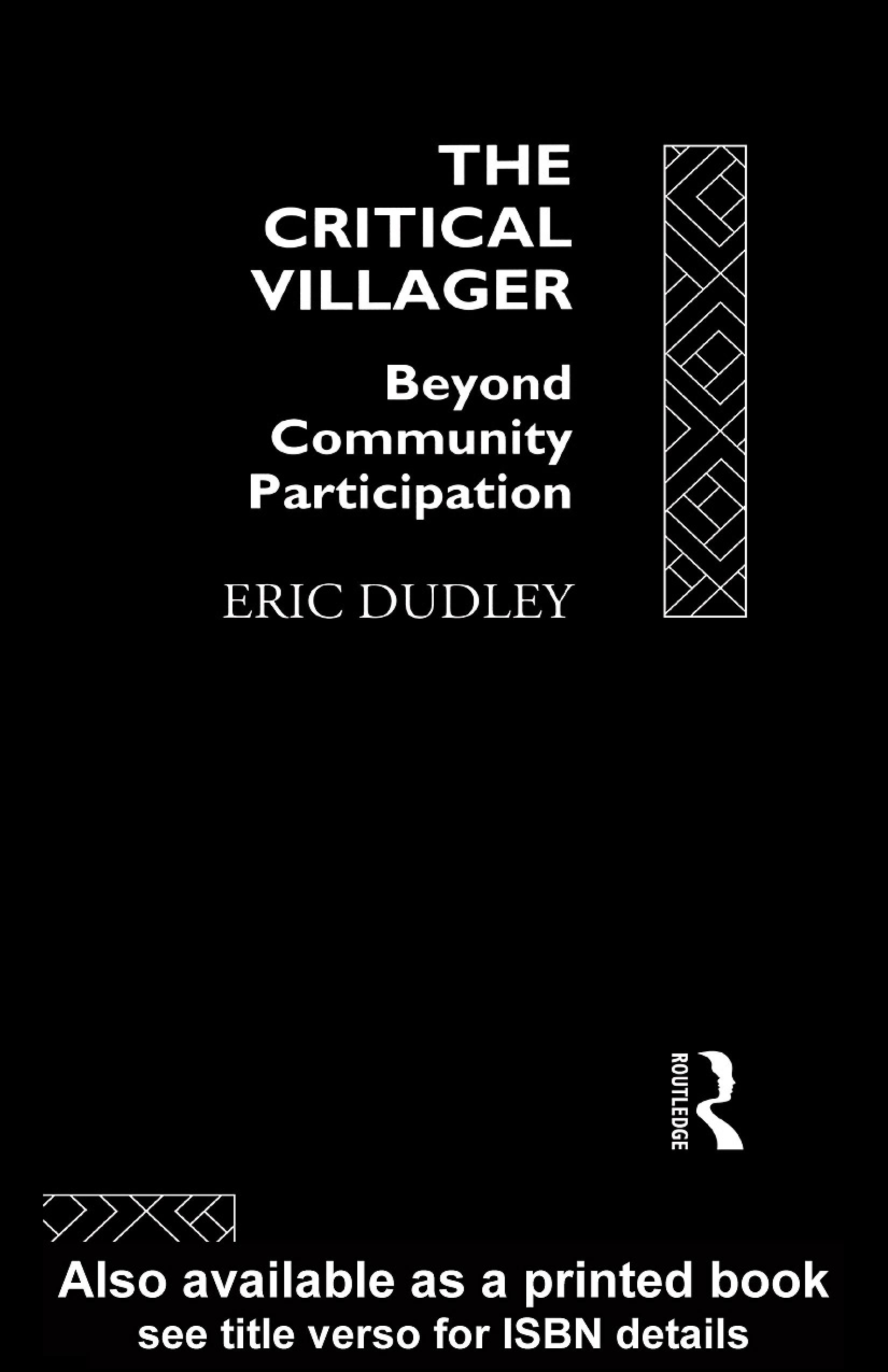 The Critical Villager: Beyond Community Participation EB9780203033128