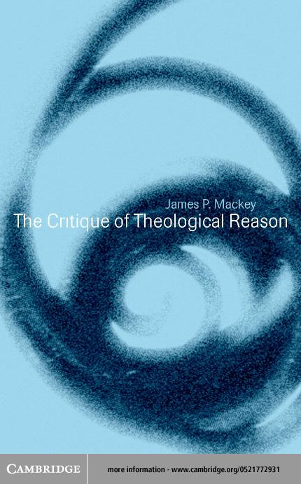 The Critique of Theological Reason