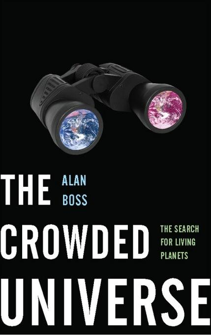 The Crowded Universe: The Search for Living Planets EB9780786743674