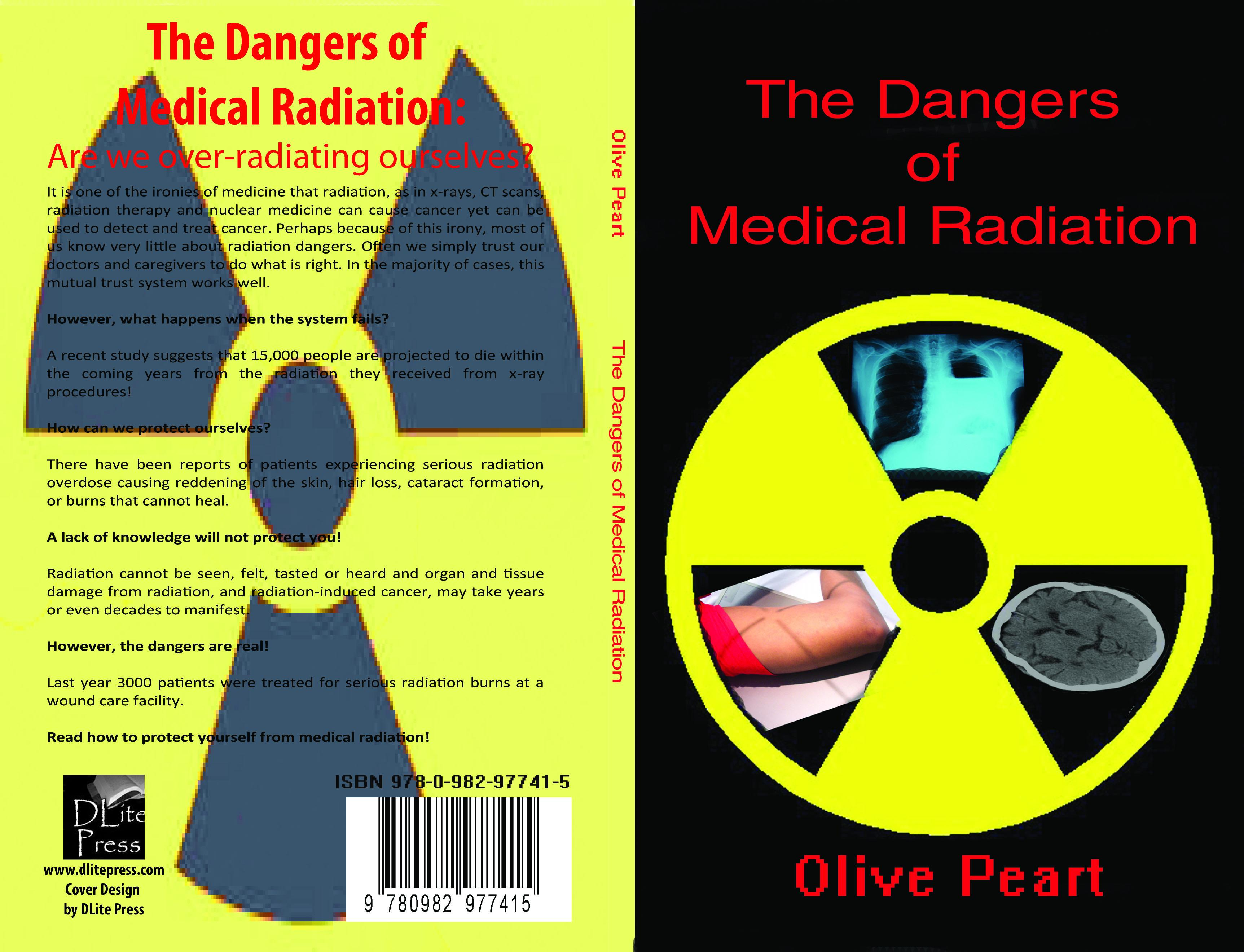 The Dangers of Medical Radiation EB9780982977422