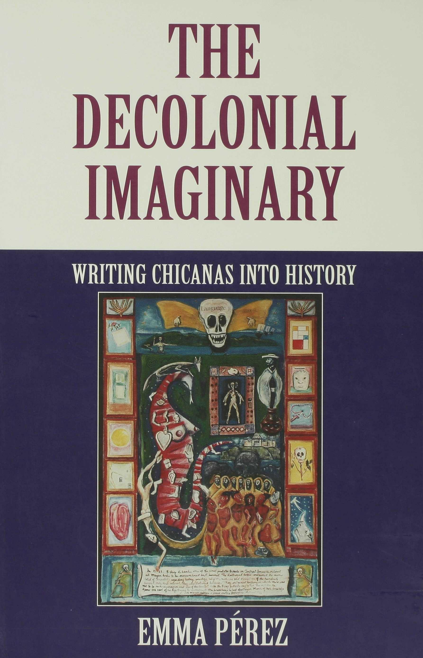 The Decolonial Imaginary EB9780253113467