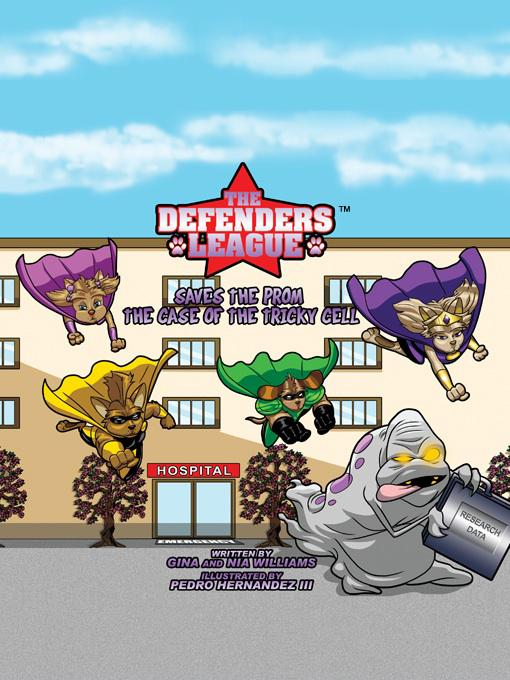 The Defenders League Saves The Prom: The Case of the Tricky Cell EB9780615447599