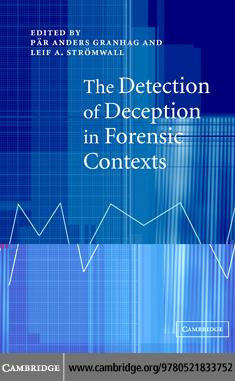 The Detection of Deception in Forensic Contexts EB9780511262166
