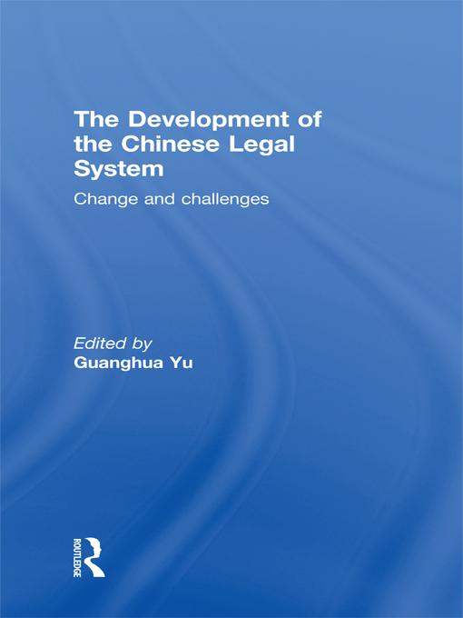 The Development of the Chinese Legal System EB9780203837757