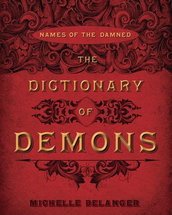 The Dictionary of Demons EB9780738727455