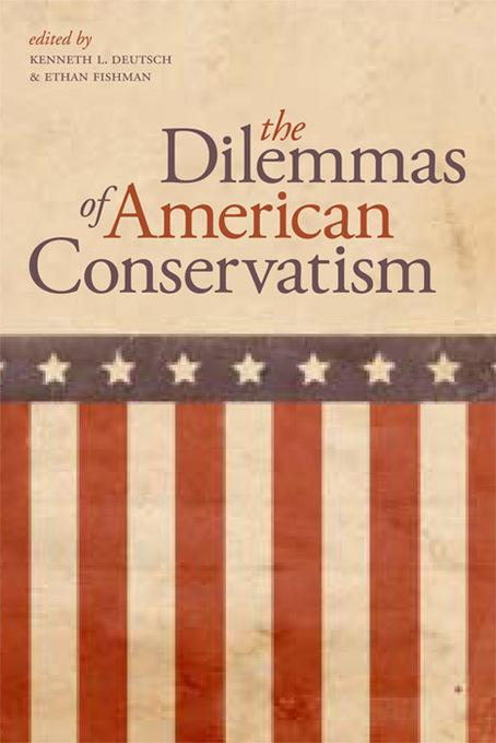 The Dilemmas of American Conservatism EB9780813139623