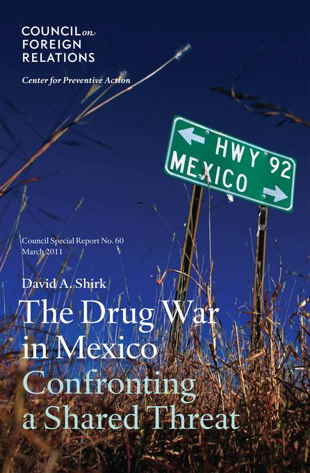 The Drug War in Mexico: Confronting a Shared Threat EB9780876094426