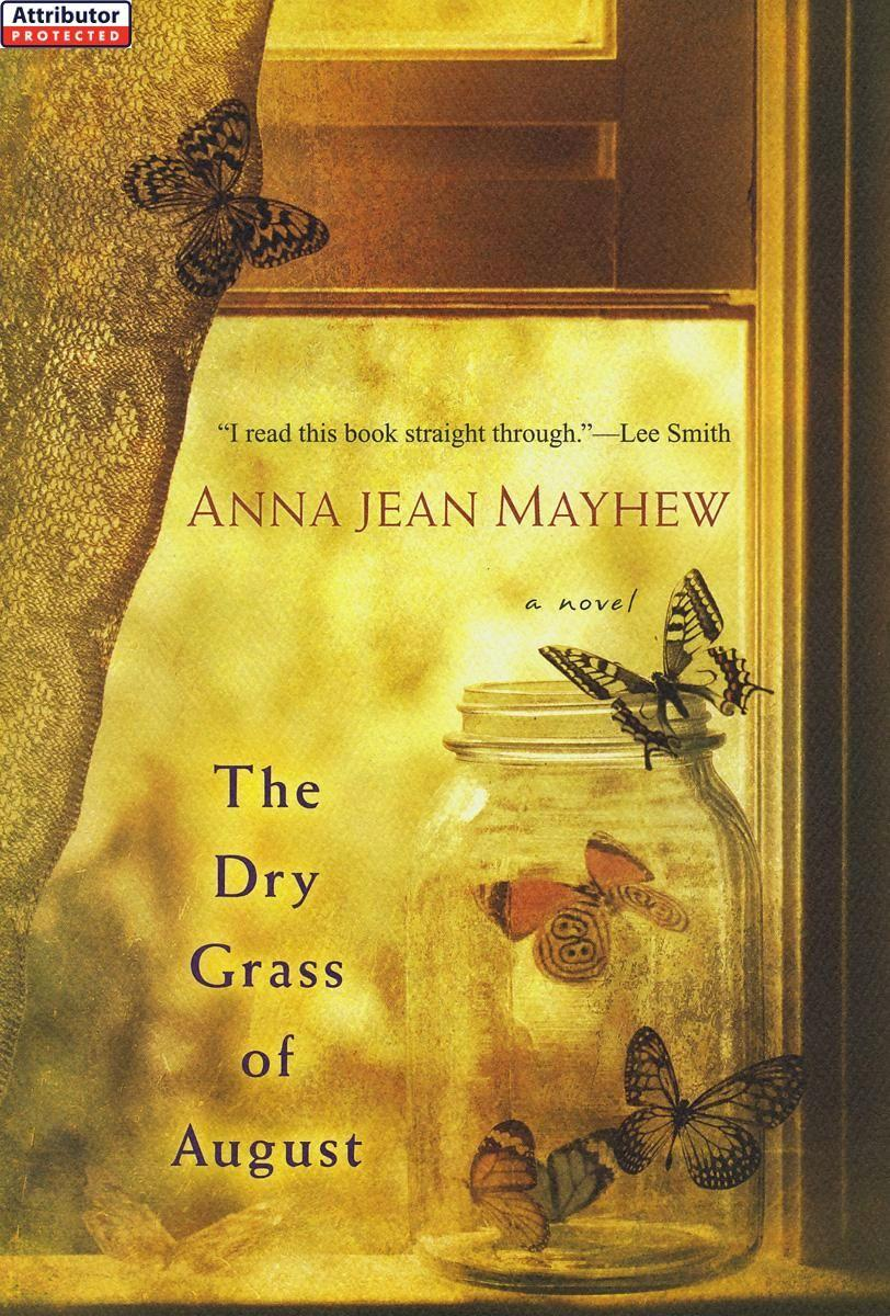 The Dry Grass of August EB9780758267924