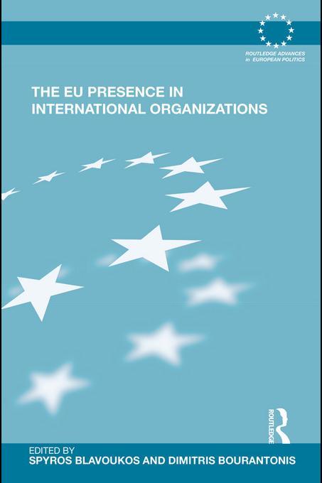 The EU Presence in International Organizations EB9780203844472