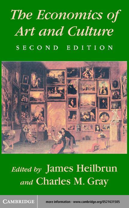The Economics of Art and Culture EB9780511035784