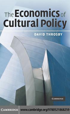 The Economics of Cultural Policy EB9780511731112