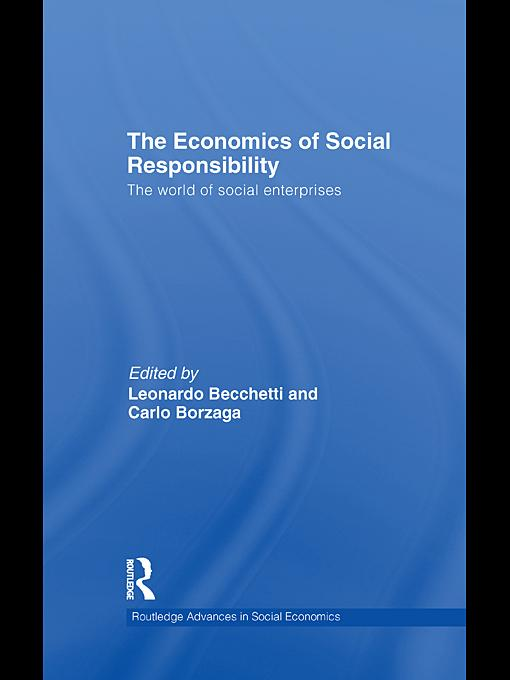 The Economics of Social Responsibility EB9780203851029