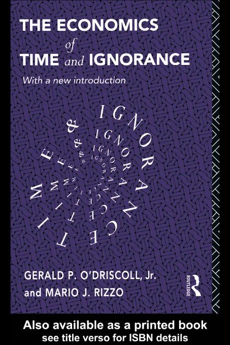 The Economics of Time and Ignorance EB9780203204443