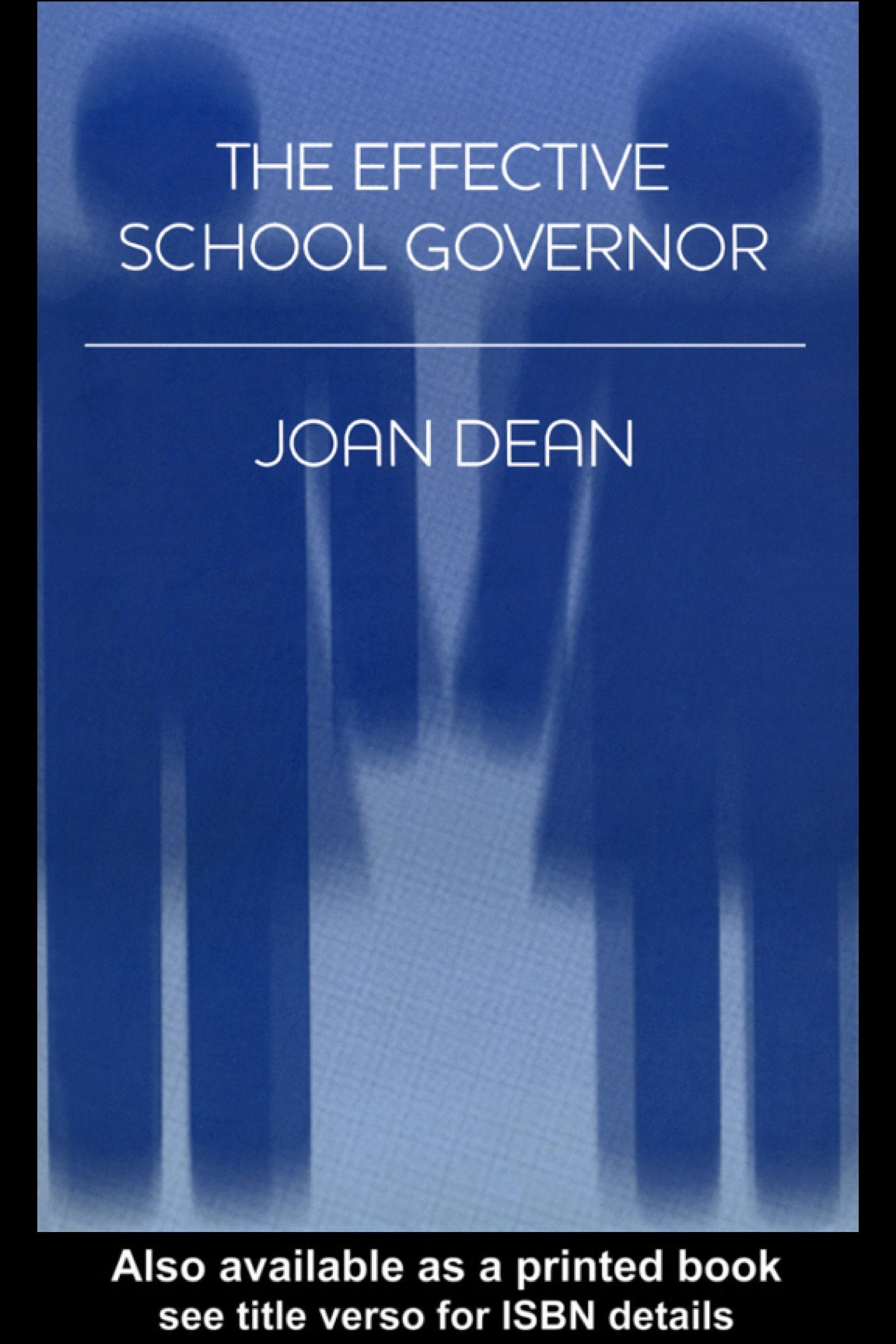 The Effective School Governor EB9780203129890