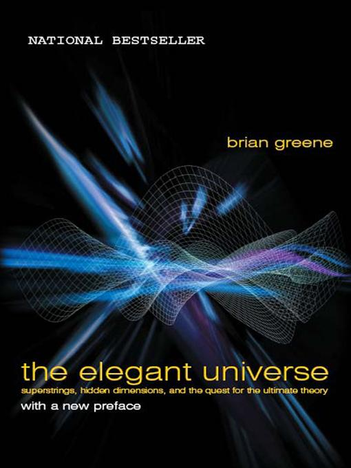 The Elegant Universe: Superstrings, Hidden Dimensions, and the Quest for the Ultimate Theory EB9780393071344