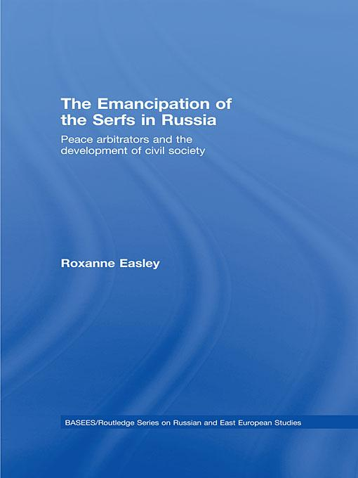 The Emancipation of the Serfs in Russia EB9780203890868