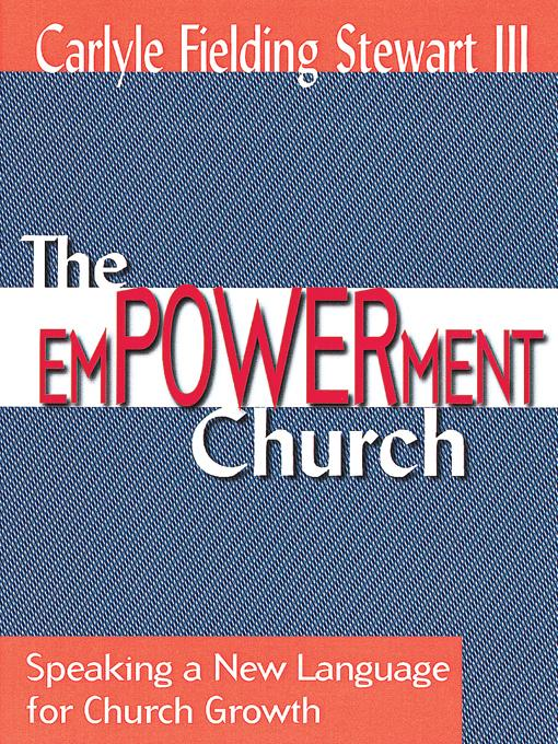 The Empowerment Church: Speaking a New Language EB9780687000555