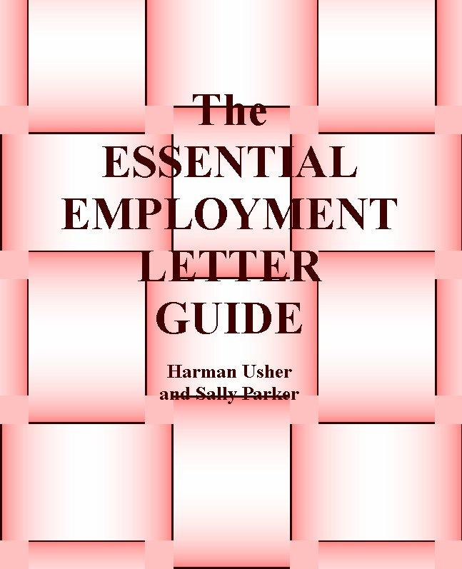 The Essential Employment Letter Guide EB9780954856120