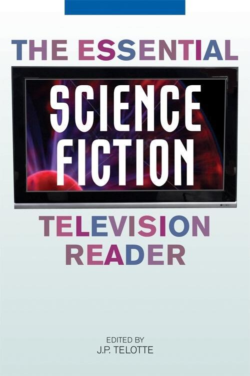 The Essential Science Fiction Television Reader EB9780813138732