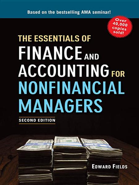 The Essentials of Finance and Accounting for Nonfinancial Managers EB9780814416259