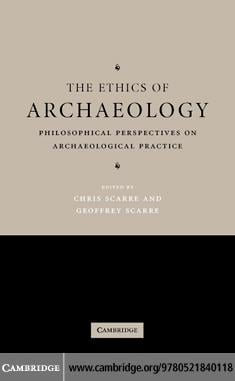 The Ethics of Archaeology