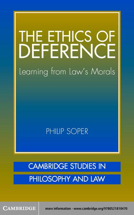 The Ethics of Deference EB9780511073755