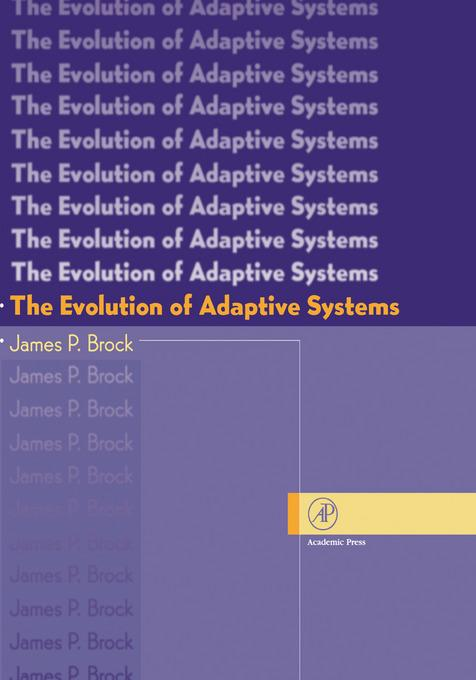 The Evolution of Adaptive Systems: The General Theory of Evolution EB9780080542461