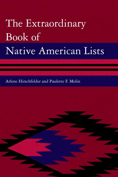 The Extraordinary Book of Native American Lists EB9780810877108