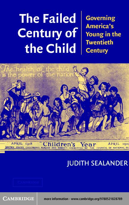 The Failed Century of the Child EB9780511056529