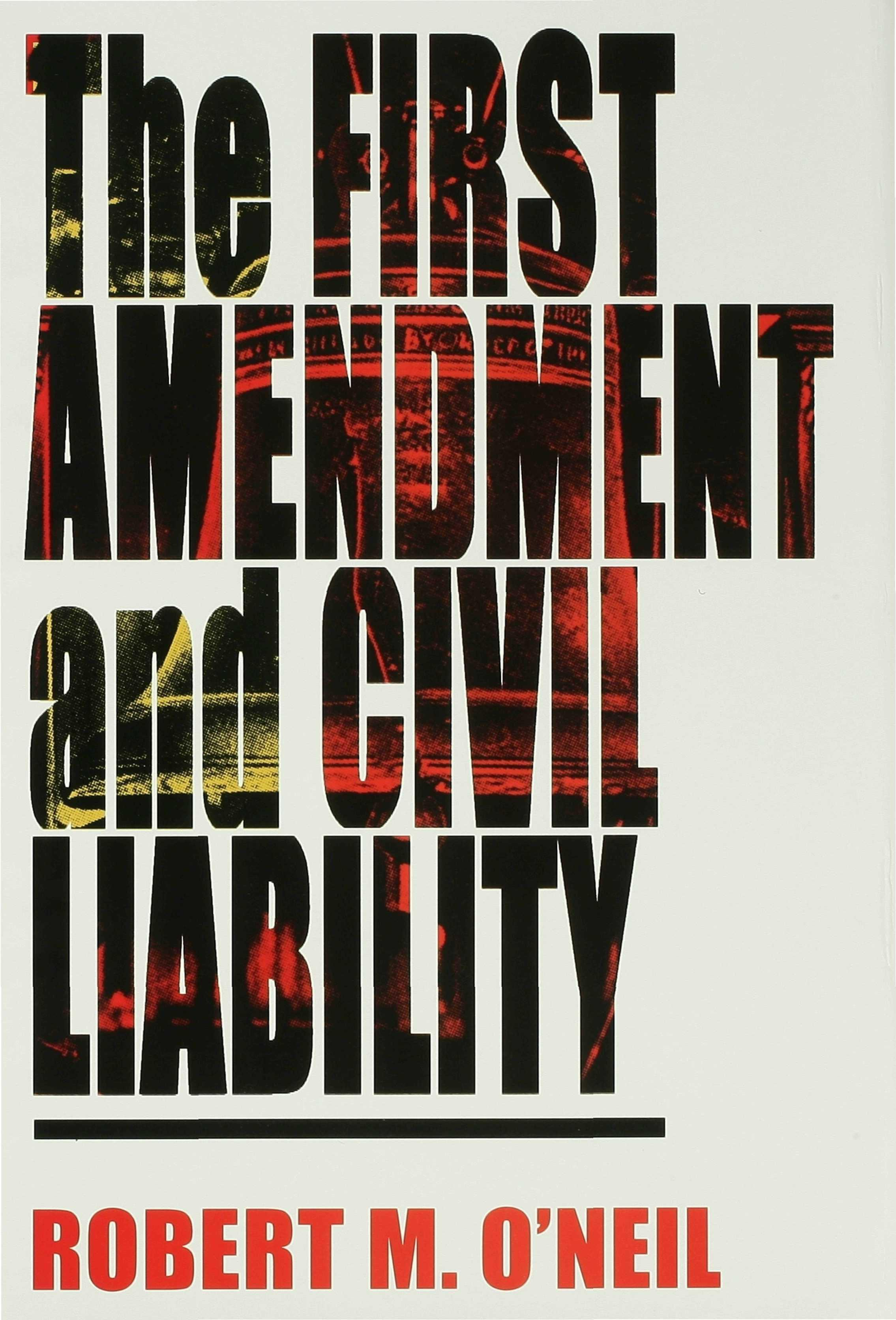 The First Amendment and Civil Liability EB9780253108456