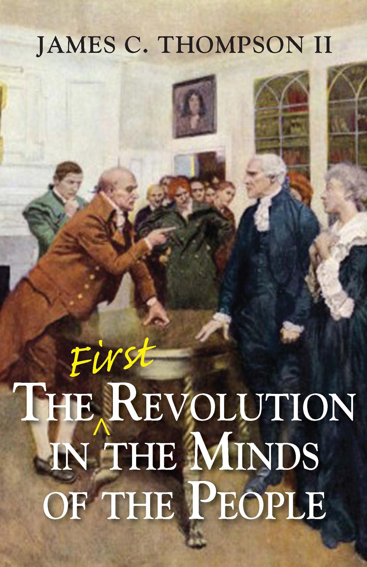 The (First) Revolution in the Minds of the People EB9780982592274