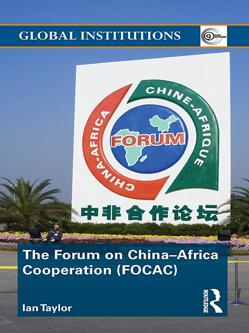 The Forum on China- Africa Cooperation (FOCAC) EB9780203835005