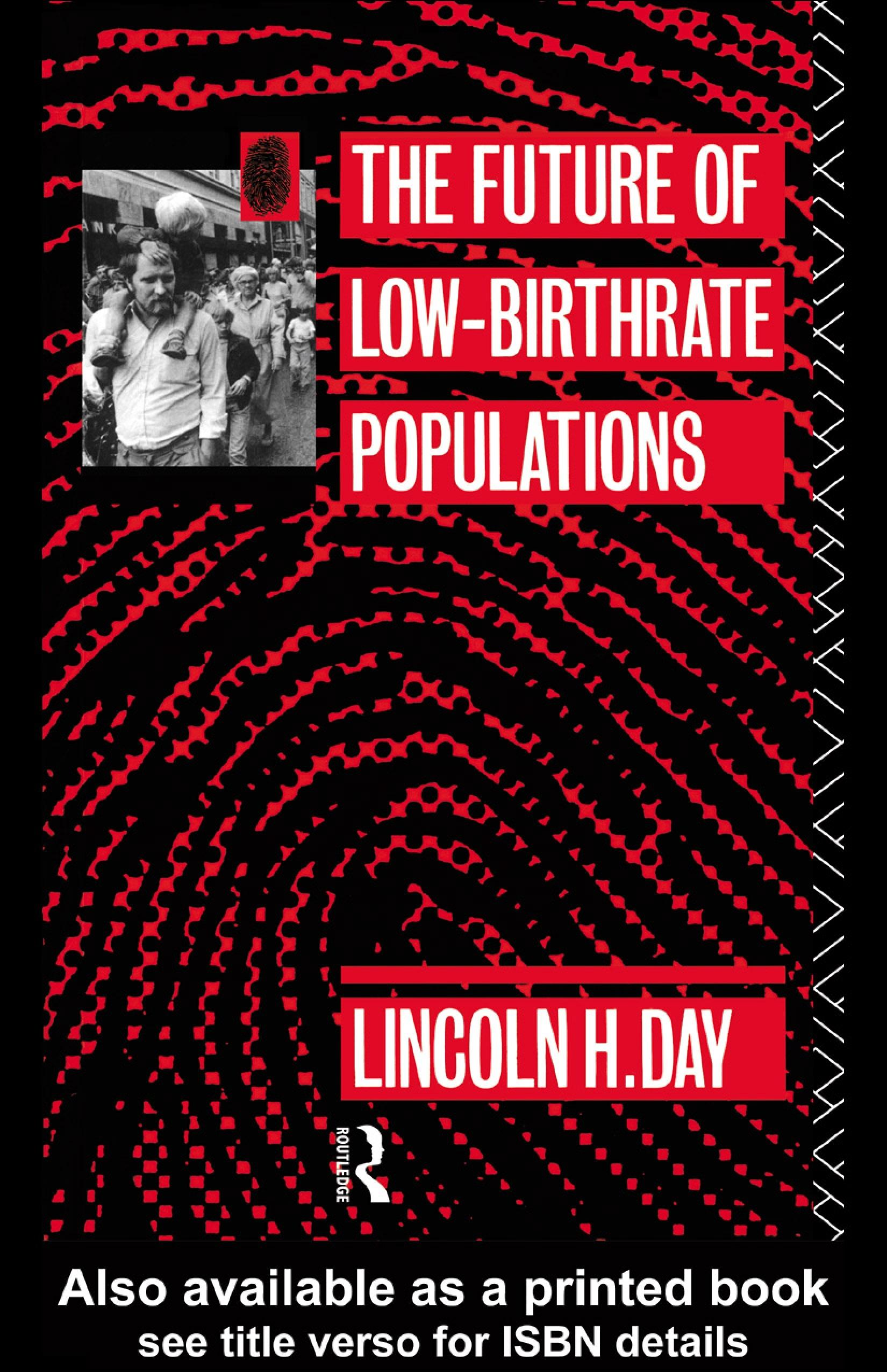 The Future of Low Birth-Rate Populations EB9780203433546