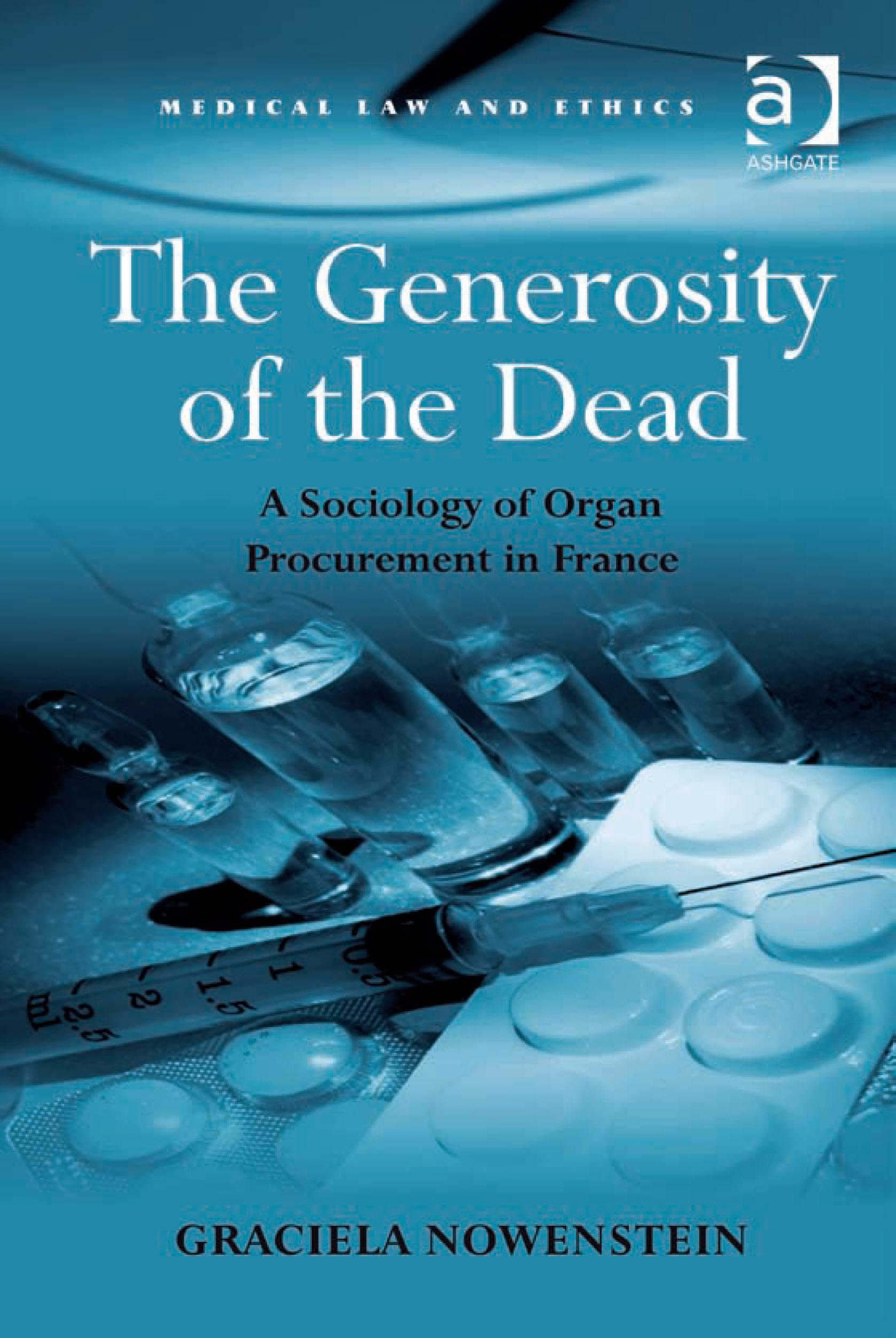 The Generosity of the Dead: A Sociology of Organ Procurement in France EB9780754691181
