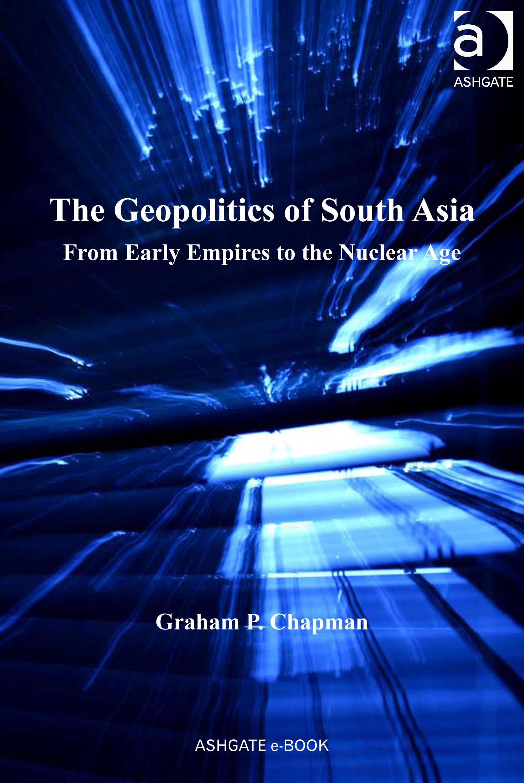 The Geopolitics of South Asia EB9780754695905