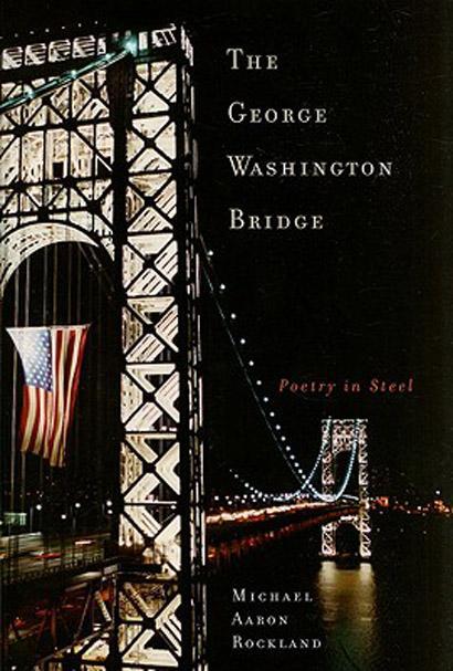 The George Washington Bridge EB9780813545547